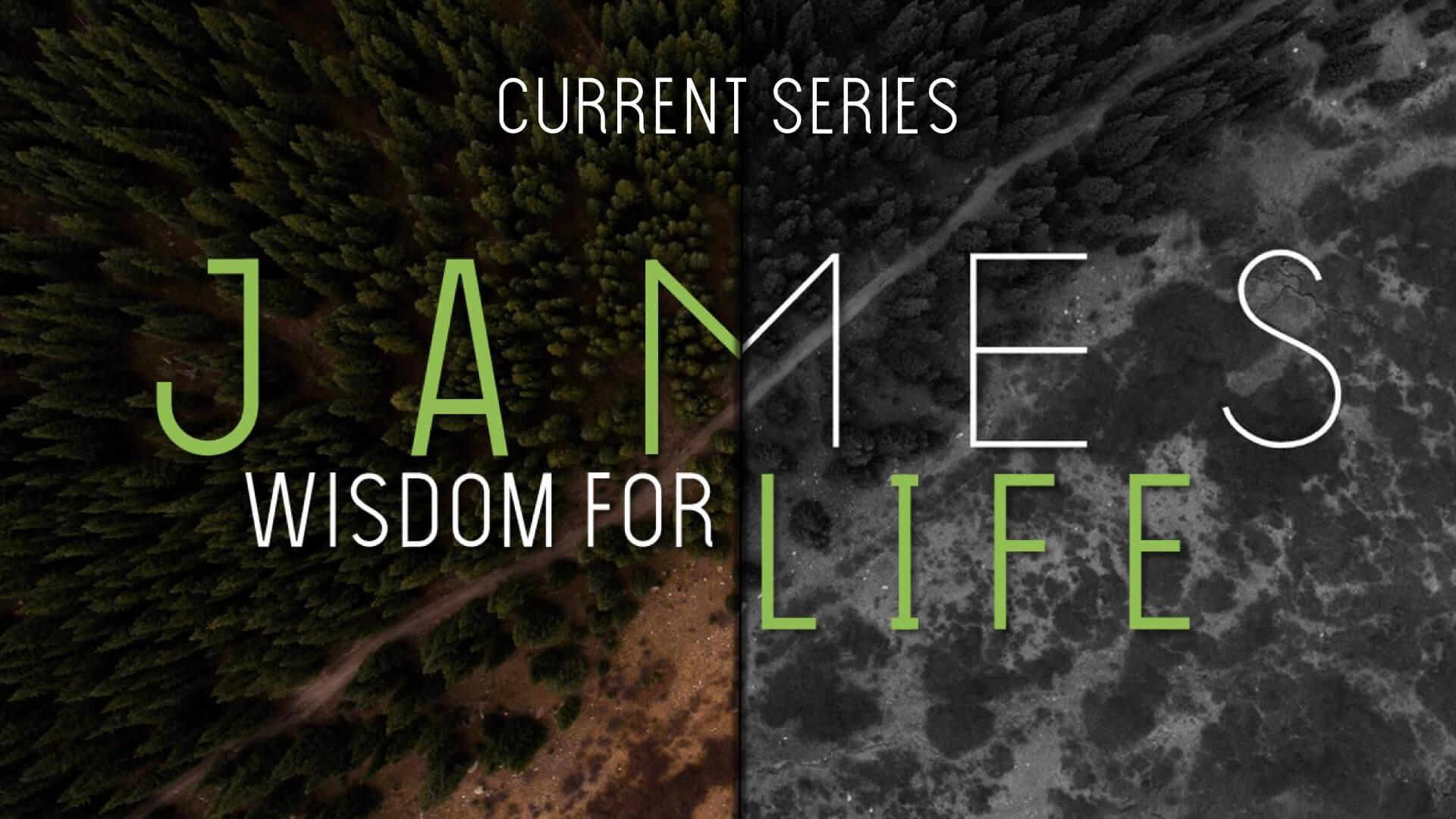 James: Wisdom for Life